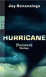 Hurricane (Twisted).