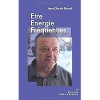 Être, énergie, fréquences