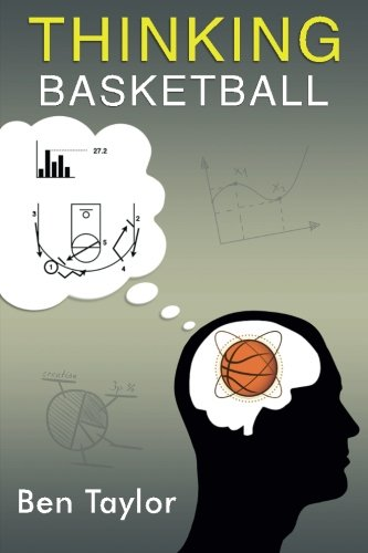 Thinking Basketball por Ben Taylor