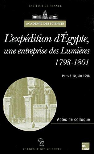 L'expédition d'Egypte : une entreprise des Lumières. Colloque de l'Académie des sciences