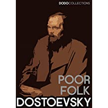 Poor Folk (Fyodor Dostoevsky Collection) (English Edition)