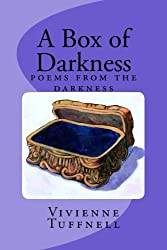 A Box of Darkness: poems from the darkness