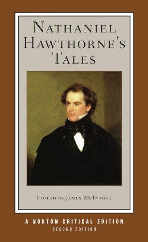 Nathaniel Hawthorne's Tales (Norton Critical Editions) por Nathaniel Hawthorne