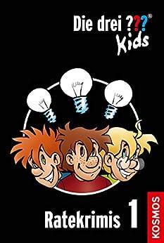 Die drei ??? Kids, Ratekrimis 1 (drei Fragezeichen Kids): 3 Kurzgeschichten