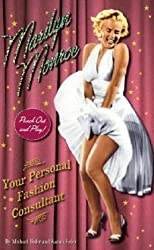 Marilyn Monroe: Your Personal Fashion Consultant (Punch Out and Play Series)