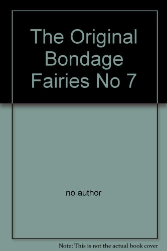 The Original Bondage Fairies No 7