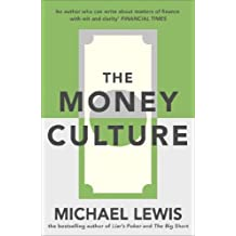 The Money Culture (English Edition)