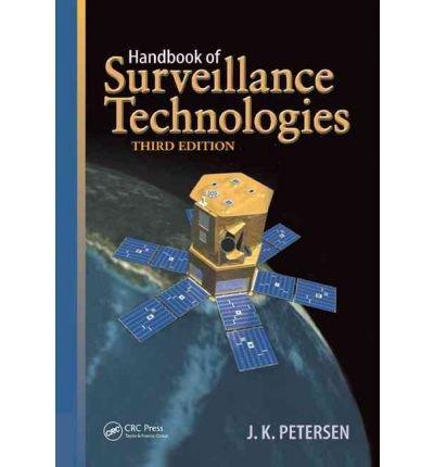 (HANDBOOK OF SURVEILLANCE TECHNOLOGIES) BY [PETERSEN, J.K.](AUTHOR)HARDBACK
