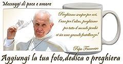 Idea Regalo - Tazza Personalizzata Papa Francesco con nome,frase,foto idea regalo