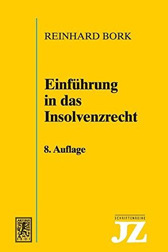 Einführung in das Insolvenzrecht (JZ-Schriftenreihe, Band 5)