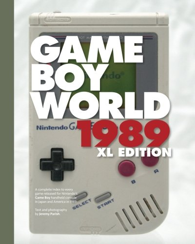 Game Boy World 1989 | XL Color Edition: A History of Nintendo Game Boy