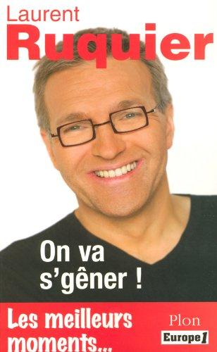 Laurent RUQUIER : On va s'gner !