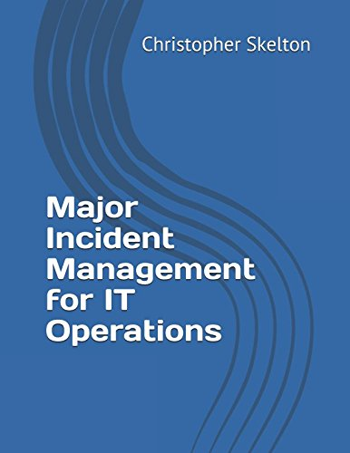 Major Incident Management for IT Operations