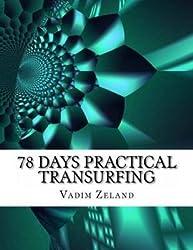 [(78 Days Practical Transurfing : Based on the Work of Vadim Zeland)] [By (author) Vadim Zeland] published on (September, 2013)