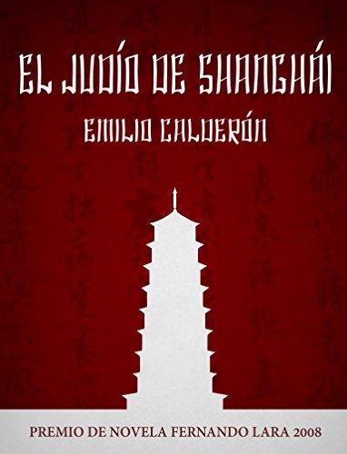 El Judío de Shanghai por Emilio Calderón