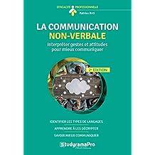 La communication non-verbale : Interpréter gestes et attitudes pour mieux communiquer