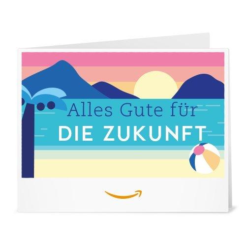Amazon.de Gutschein zum Drucken (Alles Gute fuer die Zukunft)
