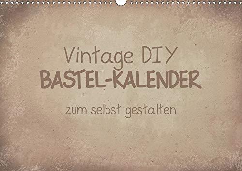Vintage DIY Bastel-Kalender (Wandkalender 2020 DIN A3 quer): Gestalte deinen Kalender im Vintage-Stil. (Monatskalender, 14 Seiten ) (CALVENDO Hobbys)