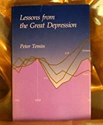 Lessons from the Great Depression: The Lionel Robbins Lectures for 1989 by Peter Temin (1990-01-23)