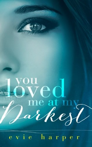You-Loved-Me-at-My-Darkest-Volume-1