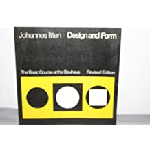 Design and Form: The Basic Course at the Bauhaus