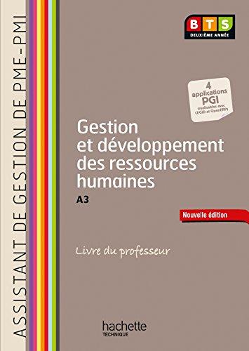 Gestion et développement ressources humaines (A3), BTS AG PME-PMI - Livre professeur - Ed. 2014