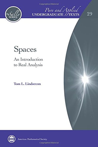 Spaces (Pure and Applied Undergraduate Texts) por Tom L. Lindstrom
