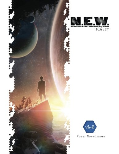 N.E.W. Science Fiction RPG Digest (What's OLD is NEW)