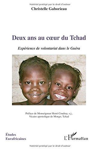 Deux ans au coeur du Tchad : Expérience de volontariat dans le Guéra par Christelle Gaborieau