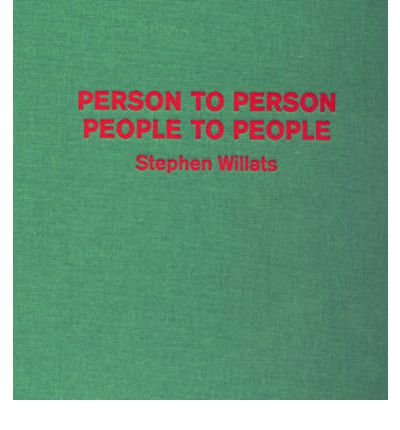 [(Person to Person, People to People: Stephen Willats)] [ By (author) Chris Hammond, By (author) Emily Pethick ] [June, 2007]
