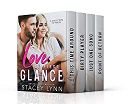 Love At First Glance Box Set: A Collection of Firsts by [Lynn, Stacey]