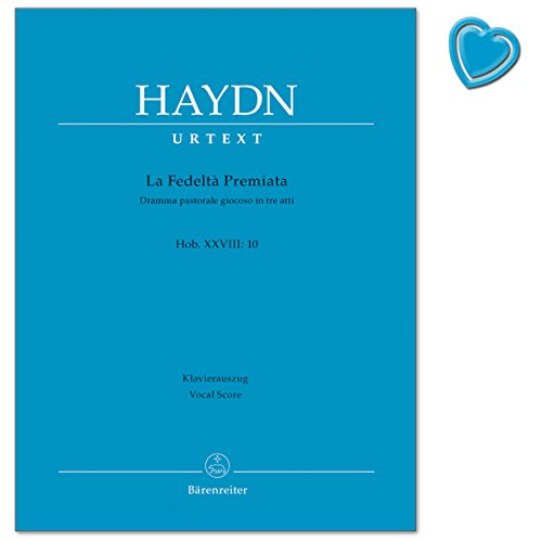Haydn La fedeltà premiata Hob. XXVIII:10 - Dramma pastorale giocoso in tre atti - Klavierauszug (Urtextausgabe) mit herzförmiger Notenklammer Pastorale Szene