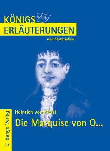 Königs Erläuterungen und Materialien, Interpretation zu Kleist. Die Marquise von O. - Lektüre- und Interpretationshilfe
