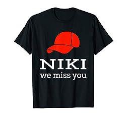 Danke Servus Niki we miss you T-Shirt Rennfahrer Legende RIP