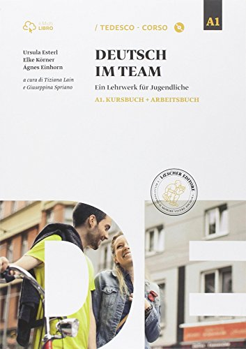 Deutsch im team A1. Per le Scuole superiori. Con e-book. Con espansione online