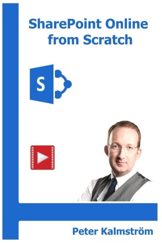 SharePoint Online from Scratch: ...