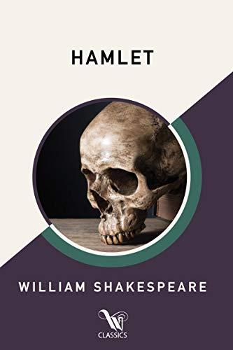 Hamlet (Westland Classics Edition): Prince of Denmark