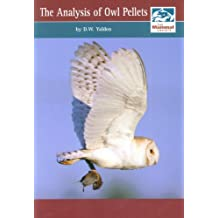 The Analysis of Owl Pellets (Mammal Society Occasional Publications)