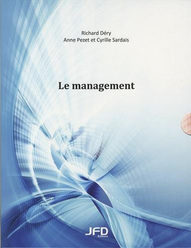 Le management : Pack en 2 volumes : Le management ; Le management - Guide de l'étudiant par