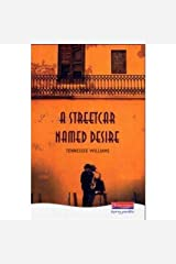 By Tennessee Williams A Streetcar Named Desire (Heinemann Plays For 14-16+) (1st Edition) Hardcover