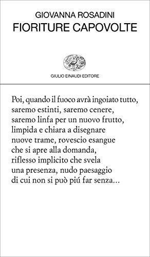 Fioriture capovolte (Collezione di poesia Vol. 455)