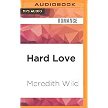 Hard Love (Hacker) by Meredith Wild (2016-08-02)