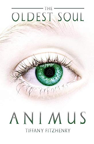 The Oldest Soul - Animus (The Oldest Soul Trilogy)
