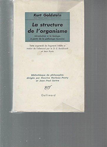 La structure de l'organisme - Introduction à la biologie à partir de la pathologie humaine par GOLDSTEIN KURT