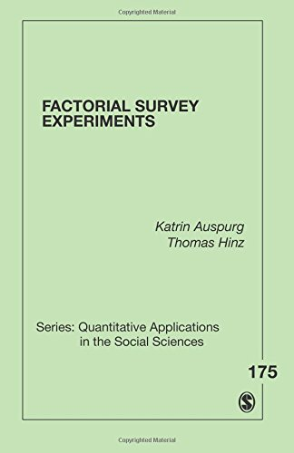 Factorial Survey Experiments (Quantitative Applications in the Social Sciences)