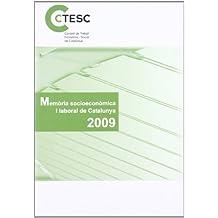 Memòria socioeconòmica i laboral de Catalunya 2009