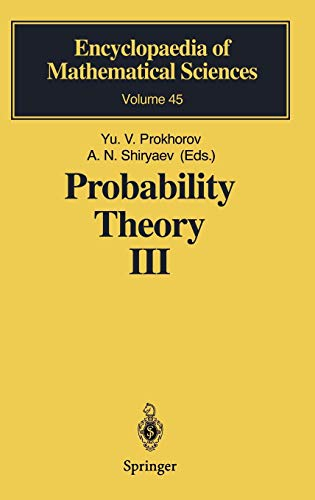 Probability Theory III: Stochastic Calculus (Encyclopaedia of Mathematical Sciences (45), Band 45)