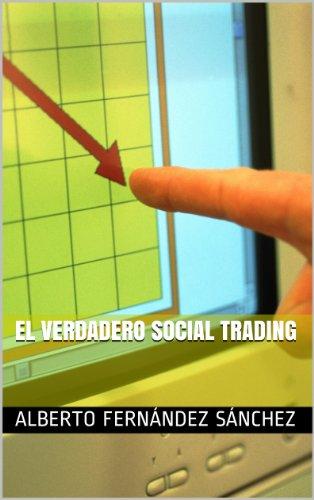 El verdadero Social Trading por Alberto Fernández Sánchez