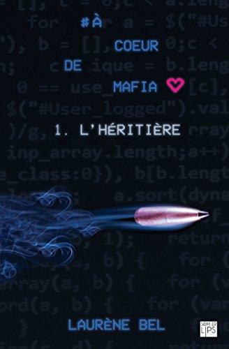 à coeur de mafia - Tome 1 - L'héritière