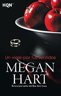 Un viaje por tus sentidos par Megan Hart